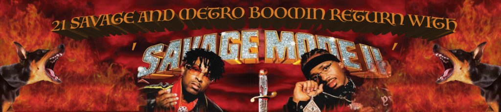 21 savage and metro boomin return with savage mode ii the observer 21 savage and metro boomin return with